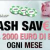 Sisal Poker – E' arrivato il Cash Saver: fino a 2.000 euro di bonus!