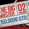 The BIG Master – STASERA il torneo da 150.000€ Garantiti di Glaming