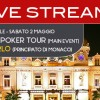 Segui l'EPT Montecarlo in diretta video streaming!