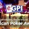 American Poker Awards: Negreanu eroe dei due mondi. E' lui l'ambasciatore del poker nel mondo.