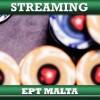 Guarda la diretta streaming dell'EPT Malta