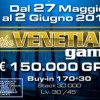 The Venetian Game! Dal 27 maggio al 2 giugno la decima edizione a Ca' Noghera con 150.000€ garantiti