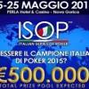 ISOP 2015: i campionati italiani tornano a Nova Gorica dal 15 al 25 maggio 2015: in palio 21 braccialetti!