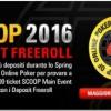Deposit Freeroll su PokerStars.it: in palio cento ticket per il Main Event SCOOP da 500.000 gtd!