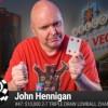 """Quarto braccialetto per Johnny Hennigan: """"Ho giocato malissimo"""""""