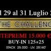 Dal 29 al 31 luglio torna THE CHALLENGE al casinò di Sanremo con 15.000€ garantiti