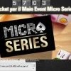 """Micro Series Special"" su PokerStars: gioca al Casinò, vinci ticket per il Main Event 100.000 gtd!"