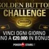 Vinci fino a 20.000€ al giorno con la Golden Button Challenge di PokerStars!