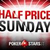 'Half Price Sunday' su PokerStars: domenica prossima 15 tornei con buy-in scontato del 50% e garantiti invariati!