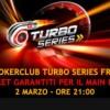 Vuoi giocare GRATIS il Main Event Turbo Series? Partecipa al nostro freeroll esclusivo: ci sono 5 ticket in palio!