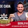 Joe Cada vince il terzo braccialetto al 3.000$ NL Shootout WSOP, al 100.000$ High Roller un dieci left DA URLO!!!