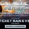 Freeroll per giocare il Main Event Galactic Series