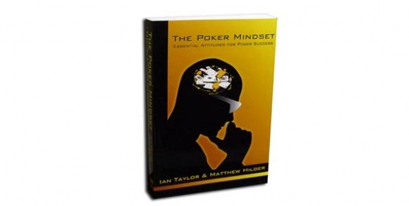 The Poker Mindset – Ian Taylor & Matthew Hilger