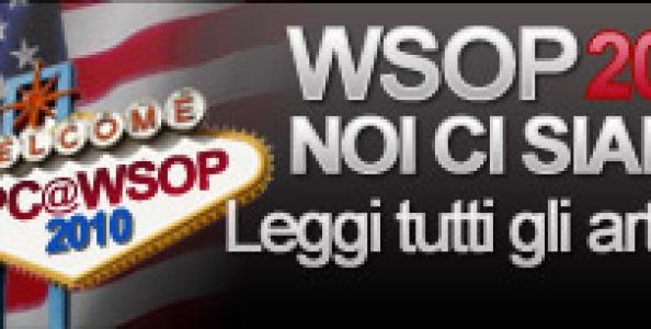IPC@WSOP2010 – Video e Aggiornamenti direttamente da Las Vegas