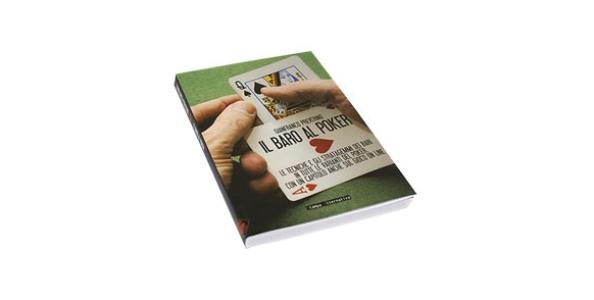 """""""Il Baro al Poker"""" il nuovo libro di Gianfranco Preverino"""