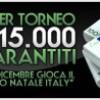 Natale e Santo Stefano su ItalyPoker: garantito da 15.000 e freeroll da 500