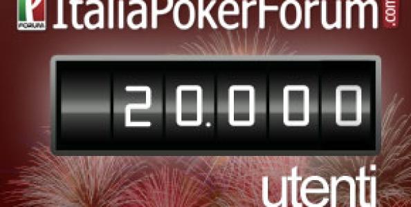 20.000 utenti e oltre… il record di ItaliaPokerForum