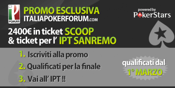 Stasera ultima tappa: Vinci GRATIS l'IPT e le SCOOP di Pokerstars!