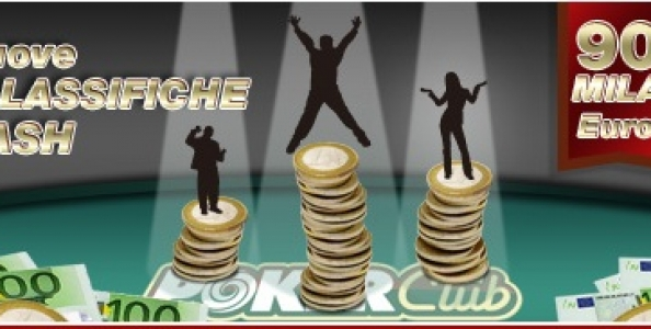 Ecco le Nuove Classifiche Cash su Poker Club