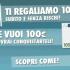 Almeno 10 euro gratis su Winga… e se sei bravo ne vinci 100!