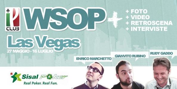 WSOP+ Noi da Las Vegas ti offriamo di più!