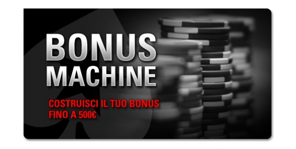 Arriva Bonus Machine su PokerStars: fino a 500 euro di bonus per te!