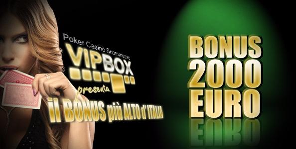 2.000€ di bonus di benvenuto su Vipbox!