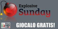 Gioca GRATIS l'Explosive Sunday: ticket da 100€ in regalo!