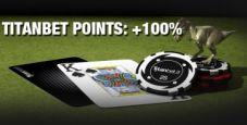 PUNTI DOPPI su Titanbet Poker – solo per oggi!