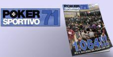 Poker Sportivo N.71 ora in edicola!