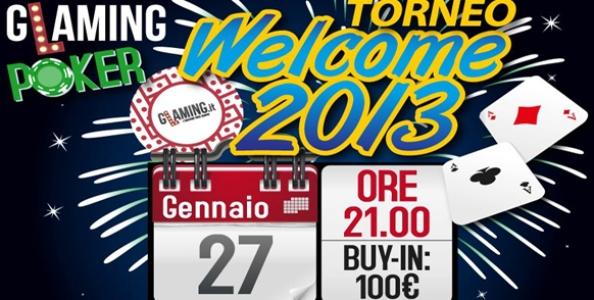 STASERA gioca il Welcome 2013: 250.000 € garantiti!
