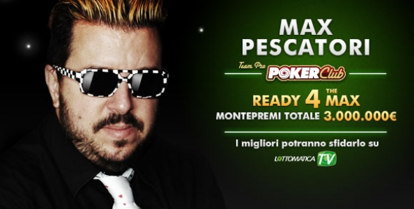 Ready 4 the MAX: 3 milioni di € in palio su PokerClub!