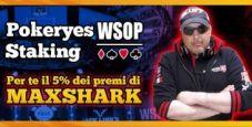 PokerYes Freeroll: in palio 6000 € e il 5% di MaxShark alle WSOP!