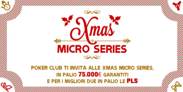Xmas Micro Series su Poker Club: 30 tornei low buy-in per un montepremi di 75.000 €!