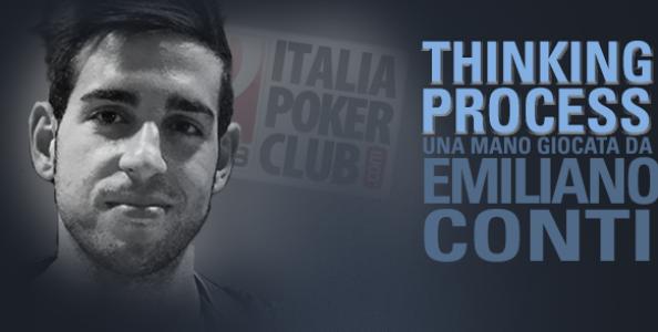 Thinking Process – Emiliano Conti e il push river in bluff sull'amatore al Sunday Special