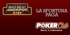 Bad Beat Jackpot da record su Poker Club! Sfiorati 450.000€: cosa può comprare un colpo di sfortuna…