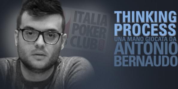 Thinking Process – Antonio Bernaudo e l'arte del bluff basato sull' history