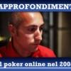 Maurizio Saieva racconta il poker online nel 2004