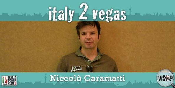 """Niccolò Caramatti e il suo primo Main Event a Vegas: """"Se vinco il satellite per il Big One, mi tengo il milione!"""""""