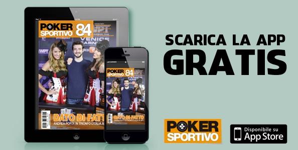 Poker Sportivo n. 84 in edicola e sul tuo tablet!