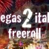 Freeroll vegas2italy ogni giorno su Poker Club: 1.500€ in premio!