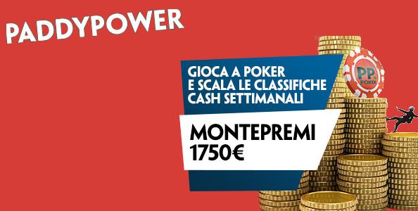 Classifiche cash game Paddy Power: ogni settimana in palio 1.750€ di montepremi!