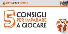 Cinque consigli per iniziare a giocare a Open Face Poker