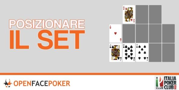 Open Face Poker: posizionare il set correttamente
