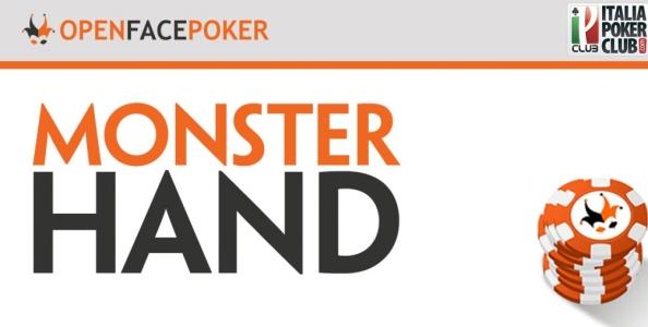 Le monster hands nell'Open Face Poker