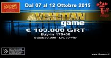 The Venetian Game XII: dal 7 al 12 ottobre 100.000€ garantiti a Ca' Noghera!