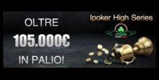 Su Titanbet Poker arrivano le iPoker High Series: in palio un montepremi complessivo pari a 105.000€!