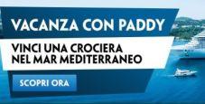 In vacanza con Paddy Power: vinci una crociera per due persone sul mar Mediterraneo!