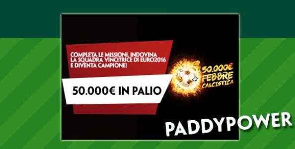 """""""Febbre Calcistica"""" su Paddy Power: 50.000€ garantiti per gli Europei di calcio!"""