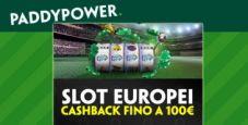 """""""Rimborso Europei"""" su Paddy Power: se perdi alle slot ricevi un rimborso fino a 100€!"""